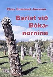Barist við Bókanornina (Icelandic Edition)