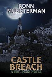 Castle Breach (Sgt. Dunn Novels Book 7)