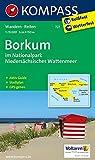Borkum im Nationalpark Niedersächsisches Wattenmeer: Wanderkarte mit Rad- und Reitwegen und touristischen Hinweisen. GPS genau. 1:15000: Wandelkaart 1:15 000 (KOMPASS-Wanderkarten, Band 727)