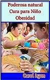 Poderosa natural Cura para Niño Obesidad