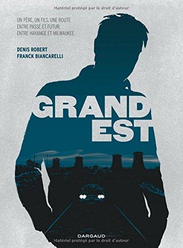 Grand Est - tome 0 - Grand Est
