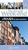 Un grand week-end à Rouen et ses environs