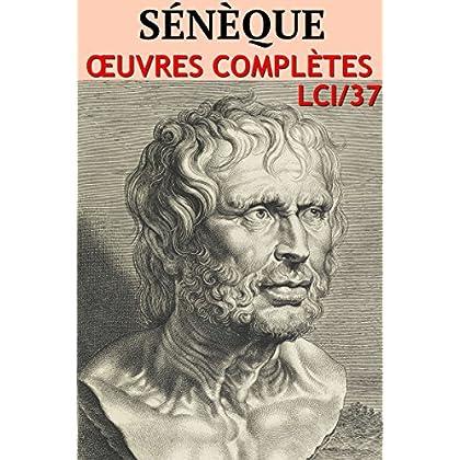 Sénèque: Oeuvres complète- N° 37 (lci-eBooks)