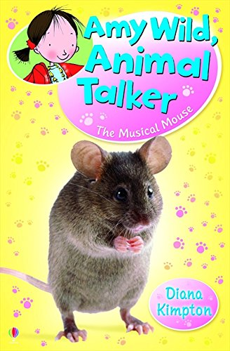 The Musical Mouse (Amy Wild Animal Talker)