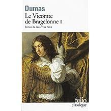 Le Vicomte de Bragelonne, tome 1