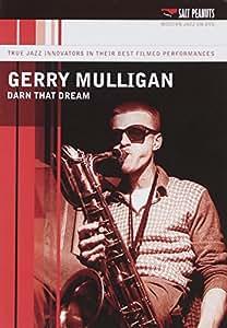 Gerry Mulligan - Darn that Dream [DVD] [1957]