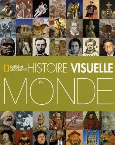 Histoire visuelle du Monde de Berndl. Klaus (2006) Broch