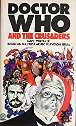 Dr Doctor Who And The Crusaders By David Whitaker Original 1973 First Release Target Paperback Book Novelization Shop Stock Room Find