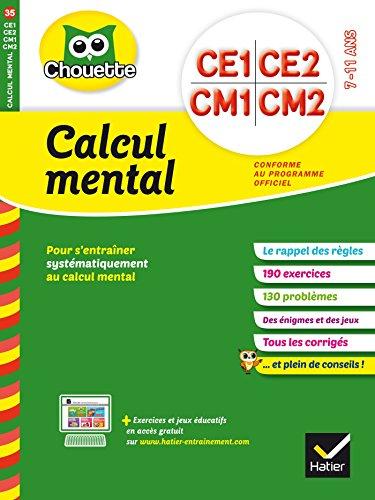Calcul mental du CE1 au CM2 - Cahier de vacances