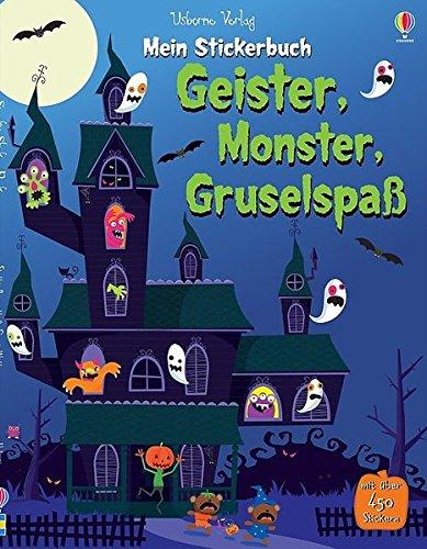 Mein Stickerbuch: Geister, Monster, (Geist Halloweens)