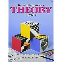 Bastien Piano Basics: Theory, Level 2