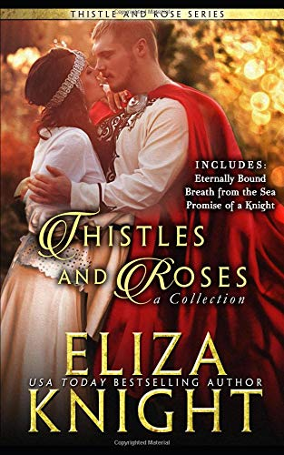 Thistle and Roses Collection: A Bundle of Scottish, Irish and English Historical Romance Irish Thistle