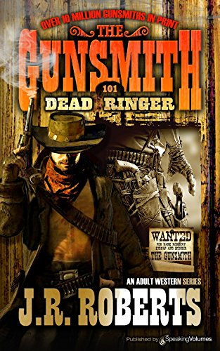 Jr Ringer (Dead Ringer (The Gunsmith Book 101) (English Edition))