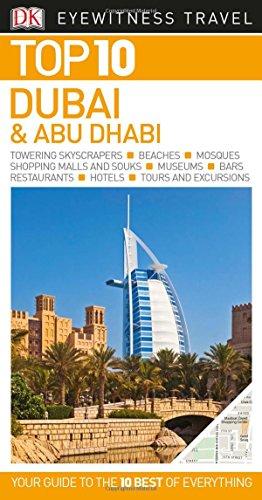 Top 10 Dubai and Abu Dhabi (DK Eyewitness Top 10 Travel Guides)