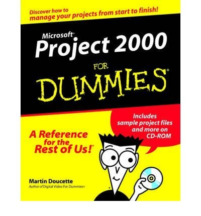 [(Microsoft Project 2000 For Dummies )] [Author: Martin Doucette] [Apr-2000]