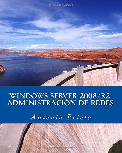 WINDOWS SERVER 2008/R2. Administración de Redes