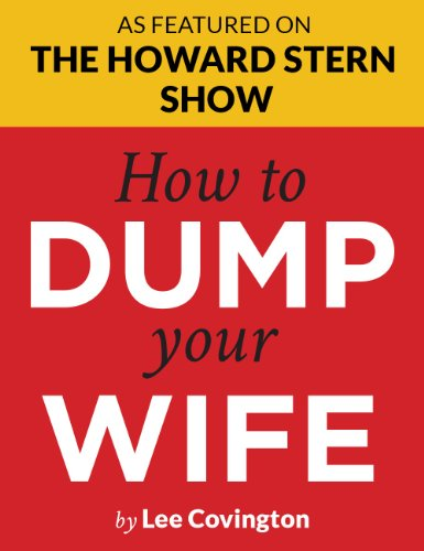 how-to-dump-your-wife-for-the-good-man-trapped-in-a-bad-marriage-howard-stern-says-youve-got-to-read
