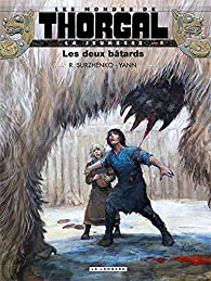 La Jeunesse de Thorgal, tome 8 : Les deux bâtards par  Yann