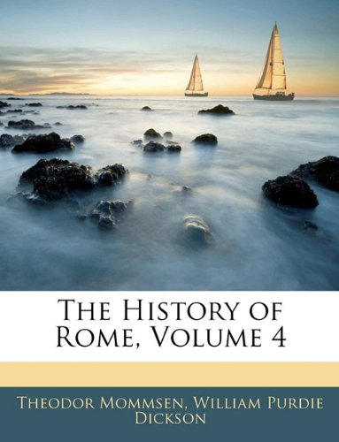 The History of Rome, Volume 4