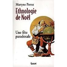 Ethnologie de Noël (essai français)