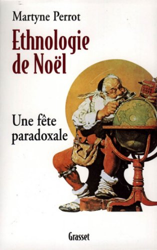 Ethnologie de Noël (essai français) par Martyne Perrot
