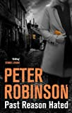 Past Reason Hated (The Inspector Banks Series)