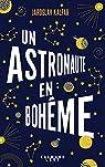 Un astronaute en Bohême  par Kalfar