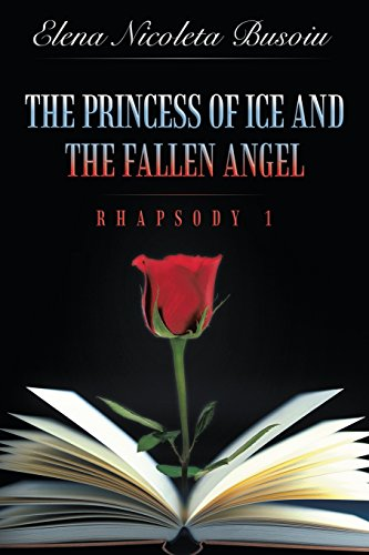 The Princess of Ice and the Fallen Angel: Rhapsody One