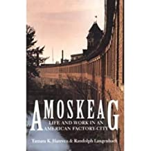 Amoskeag: Life and Work in an American Factory-City (Library of New England)