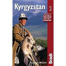 Kyrgyzstan (Bradt Travel Guide Kyrgyzstan)