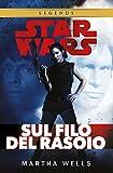 Star Wars - Sul filo del rasoio