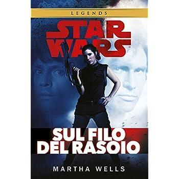 Sul Filo Del Rasoio. Star Wars Legends