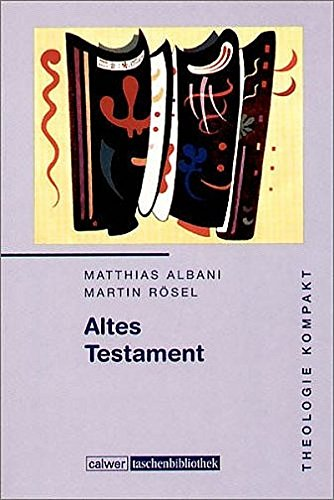 Theologie kompakt: Band 2 Altes Testament (Calwer Taschenbibliothek, Band 92)