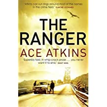 The Ranger (Quinn Colson) by Ace Atkins (2013-09-05)
