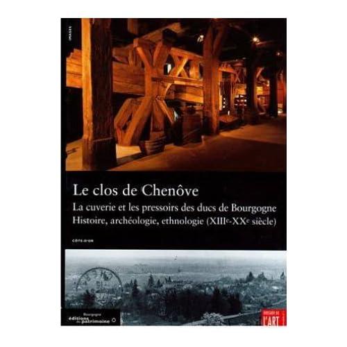 Le clos de Chenôve : Côte-d'Or (Itinéraire du patrimoine)