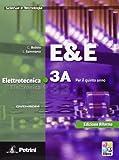 E&E. Elettrotecnica 3A-3B. Per le Scuole superiori. Con DVD-ROM: ELETTR.ELETTROTECN.3A/3B +DVD