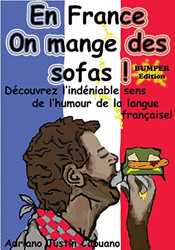 En France on mange des sofas! Bumper edition