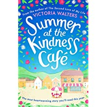 Summer at the Kindness Cafe: The most heartwarming story you'll read this year