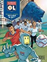 Olympique Lyonnais - tome 1 - Qui a volé OL-Bot ? 1/3 par Maingoval