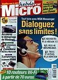 Telecharger Livres MICRO HEBDO No 387 du 15 09 2005 TRANSFORMEZ VOTRE PC EN JUKE BOX AVEC ITUNES DIALOGUEZ SANS LIMITES ACCELEREZ LE DEMARRAGE DE WINDOWS 8 EXTENSIONS POUR AMELIOREZ WORLD OF WARCRAFT 10 ROUTEURS WO FI (PDF,EPUB,MOBI) gratuits en Francaise