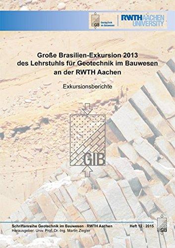 Große Brasilien-Exkursion 2013 des Lehrstuhls für Geotechnik im Bauwesen an der RWTH Aachen