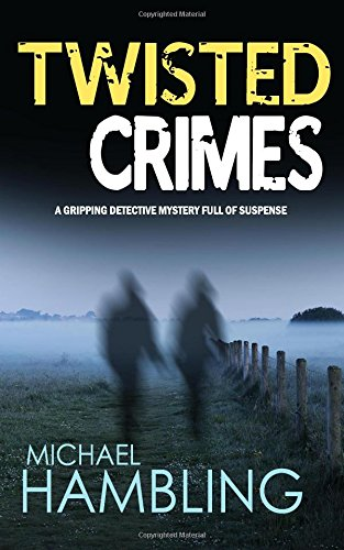 twisted-crimes-a-gripping-detective-mystery-full-of-suspense