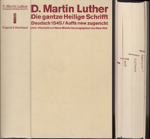 Die gantze Heilige Schrifft Deudsch. Wittenberg 1545. 2 Bände + Anhang