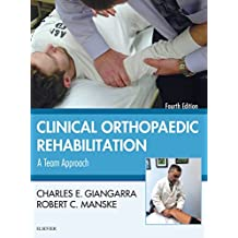 Clinical Orthopaedic Rehabilitation: A Team Approach E-Book