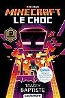 Minecraft officiel : Le choc par Baptiste