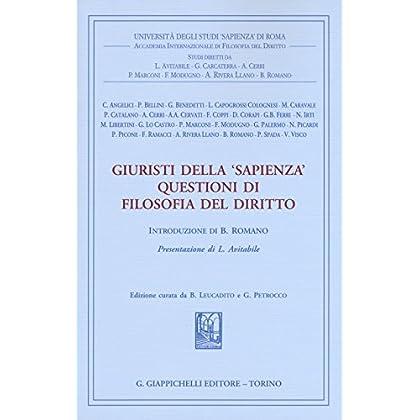 Giuristi Della «Sapienza». Questioni Di Filosofia Del Diritto