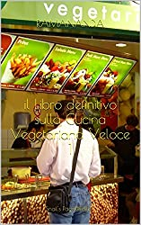 Cucina Vegetariana Veloce