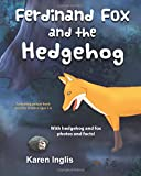Ferdinand Fox and the Hedgehog: A rhyming picture book story for children ages 3-6 (F...