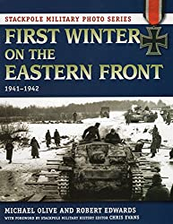 First Winter on the Eastern Front (Stackpole Military Photo Series)