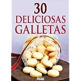 30 deliciosas galletas (Spanish Edition)